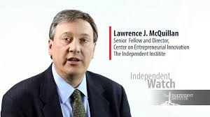 Lawrence J. McQuillan, the Independent Institute
