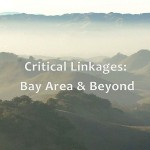 Critical Linkages: Bay Area & Beyond