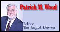 Patrick Wood, Editor, The August Review