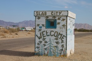 Welcome to Slab City. Source: Wikipedia.